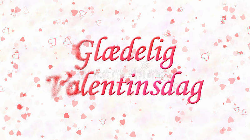 Happy Valentine's Day text in Norwegian Glaedelig Valentinsdag turns to dust from left on light background. Happy Valentine's Day text in Norwegian Glaedelig stock illustration