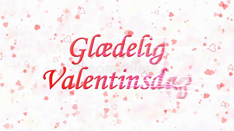 Happy Valentine's Day text in Norwegian Glaedelig Valentinsdag turns to dust from right on light background. Happy Valentine's Day text in Norwegian Glaedelig vector illustration