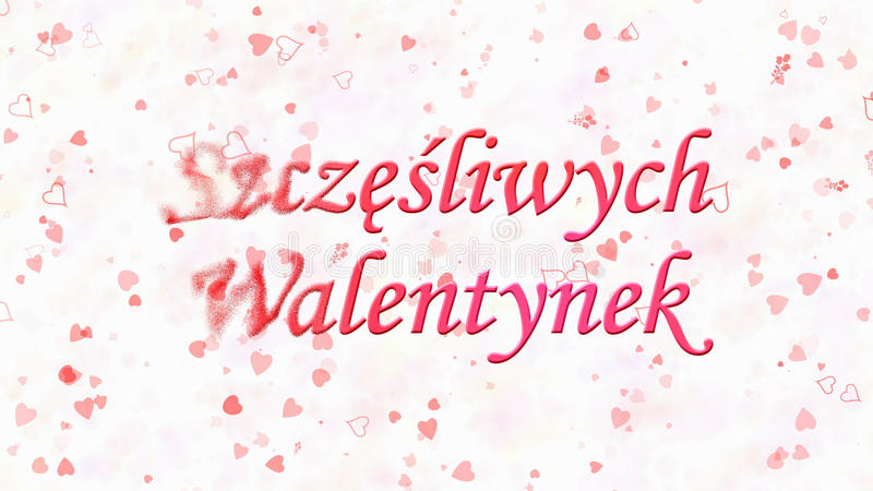 Happy Valentine's Day text in Polish Szczesliwych Walentynek turns to dust from left on light background. Happy Valentine's Day text in Polish Szczesliwych royalty free illustration