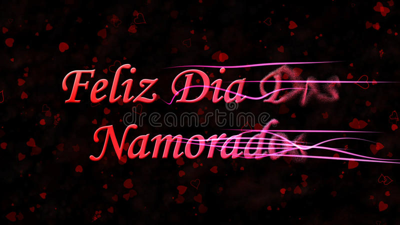 Happy Valentine's Day text in Portuguese Feliz Dia Dos Namorados turns to dust from right on dark background. Happy Valentine's Day text in Portuguese Feliz Dia royalty free illustration