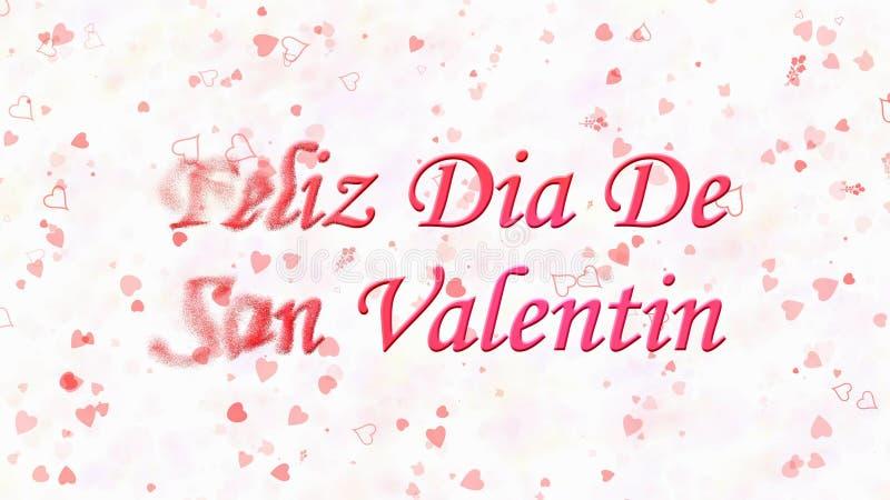 Happy Valentine's Day text in Spanish Feliz Dia De San Valentin turns to dust from left on light background. Happy Valentine's Day text in Spanish Feliz Dia De royalty free illustration
