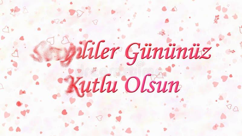 Happy Valentine's Day text in Turkish Sevgililer Gununuz Kutlu Olsun turns to dust from left on light background. Happy Valentine's Day text in Turkish royalty free illustration