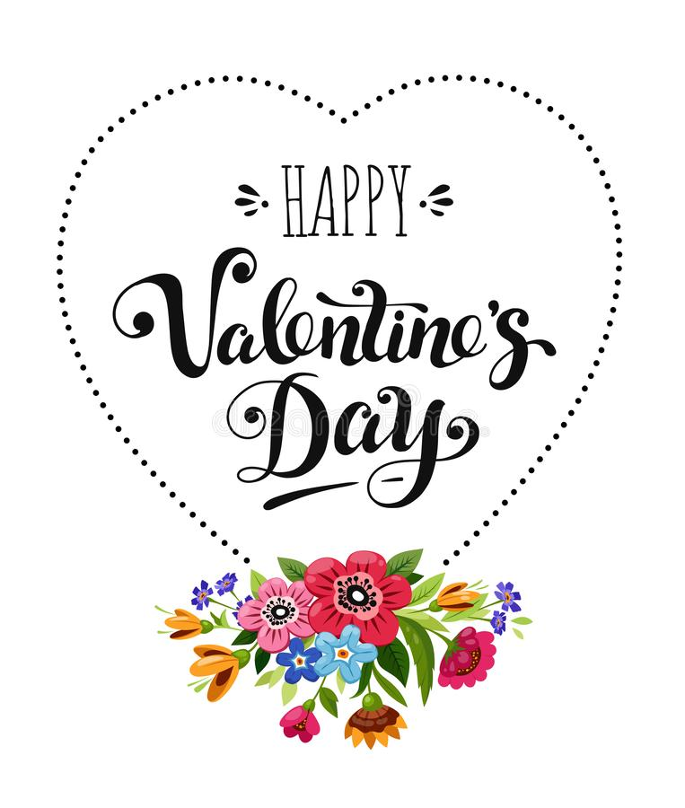 Happy Valentines Day card. Elegant lettering in heart frame decorated flowers. Vector holiday illustration vector illustration