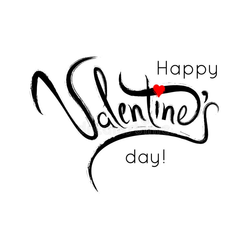 Happy Valentines Day Lettering. Typography poster with handwritten calligraphy text, isolated on white background. Vector royalty free illustration