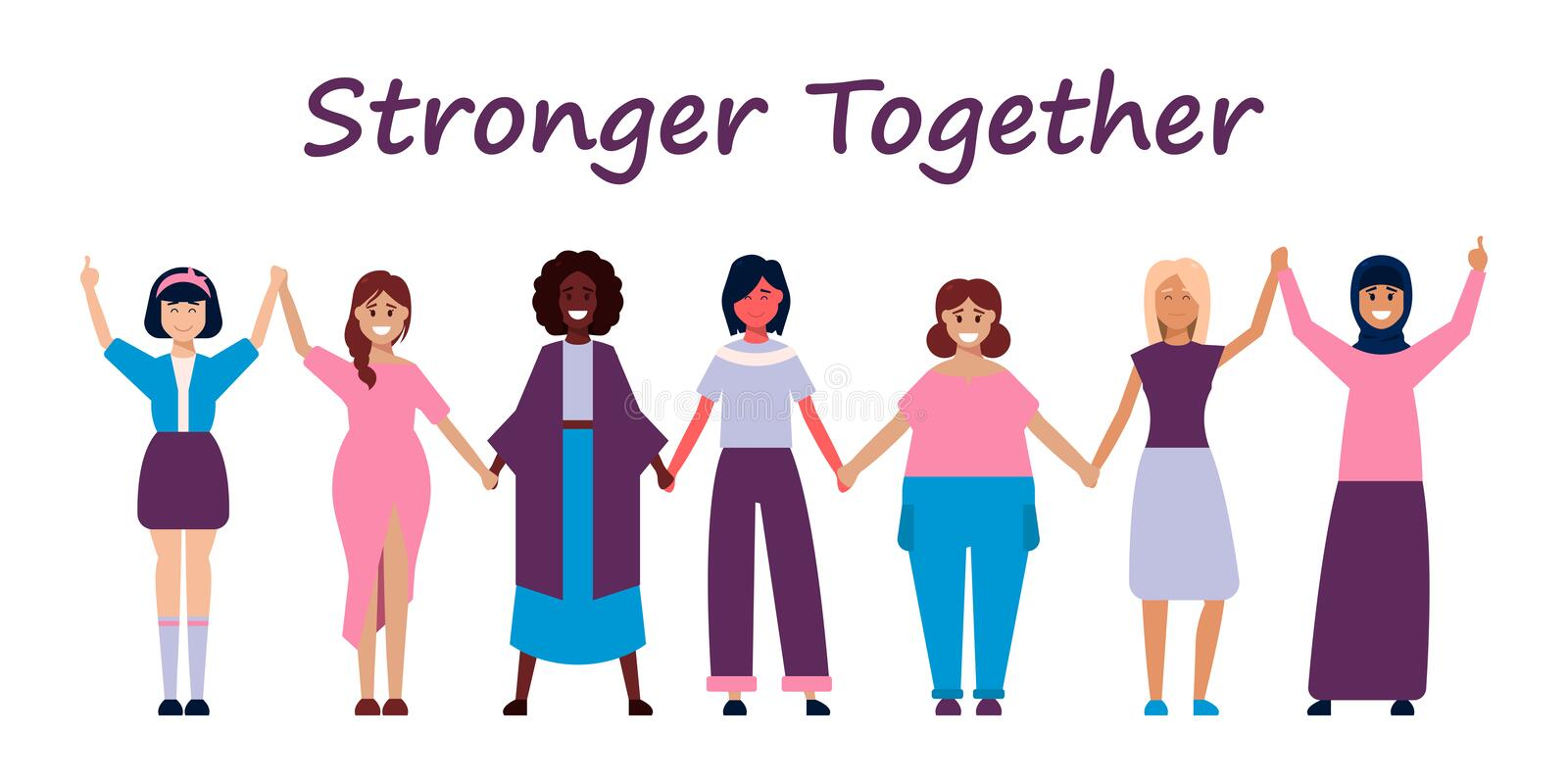 Happy women or girls standing together and holding hands. Group of female friends, union of feminists, sisterhood. Flat royalty free illustration