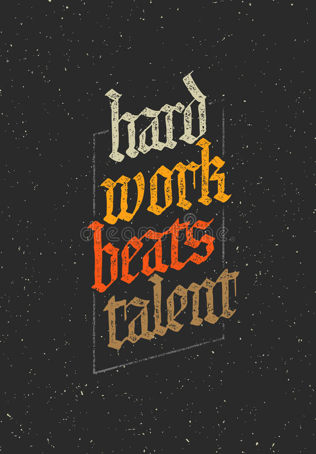Hard Work Beats TalenT Creative Motivation Quote. Vector Typography Poster Concept.  vector illustration