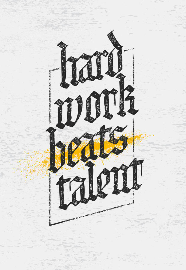 Hard Work Beats TalenT Creative Motivation Quote. Vector Typography Poster Concept.  royalty free illustration