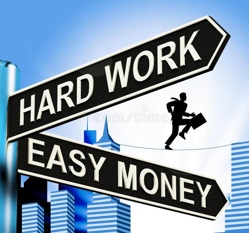 Hard Work Easy Money Signpost Showing Business 3d Illustration. S royalty free illustration