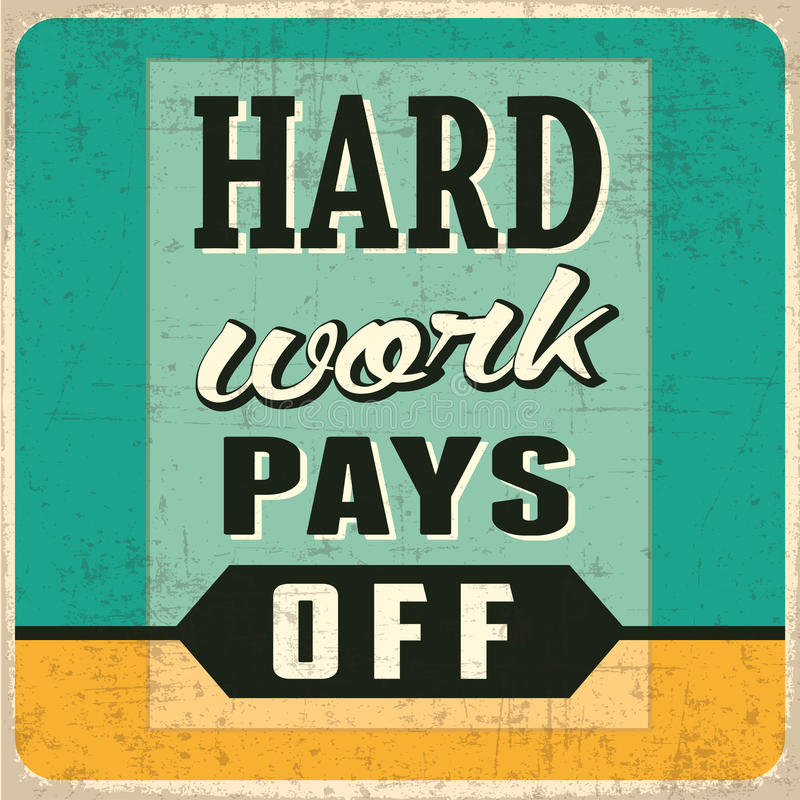 Hard Work Pays Off royalty free illustration