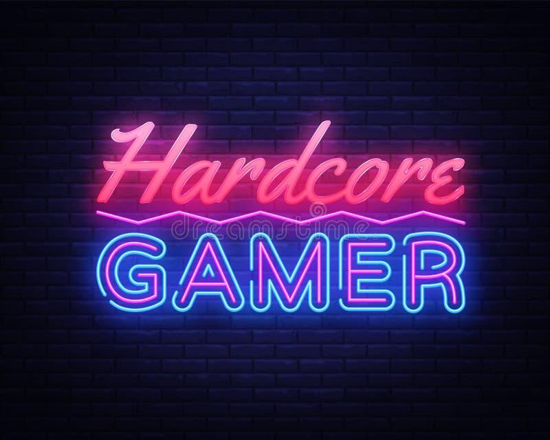 Hardcore Gamer-Vector van de Neontekst Het teken van het gokkenneon, ontwerpsjabloon, modern tendensontwerp, nachtuithangbord, he stock illustratie