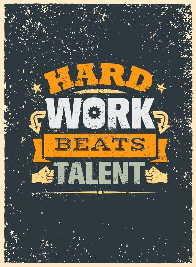harte arbeit schlägt talent