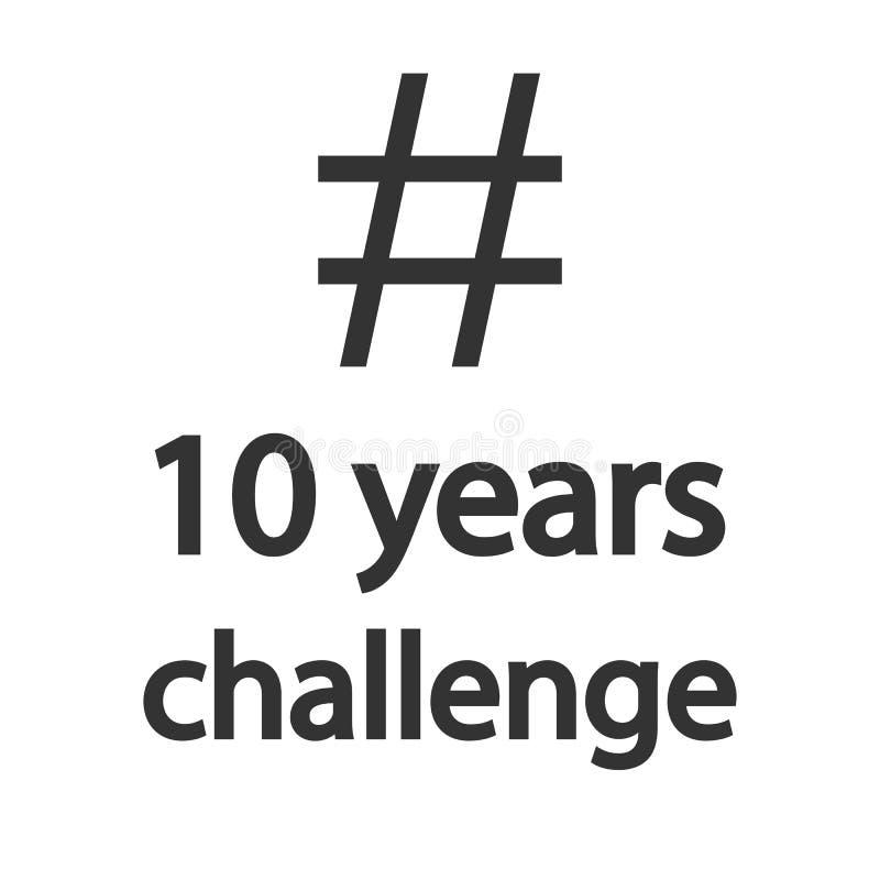 Hashtag 10 años desafía el icono Diseño plano Ilustración del vector libre illustration