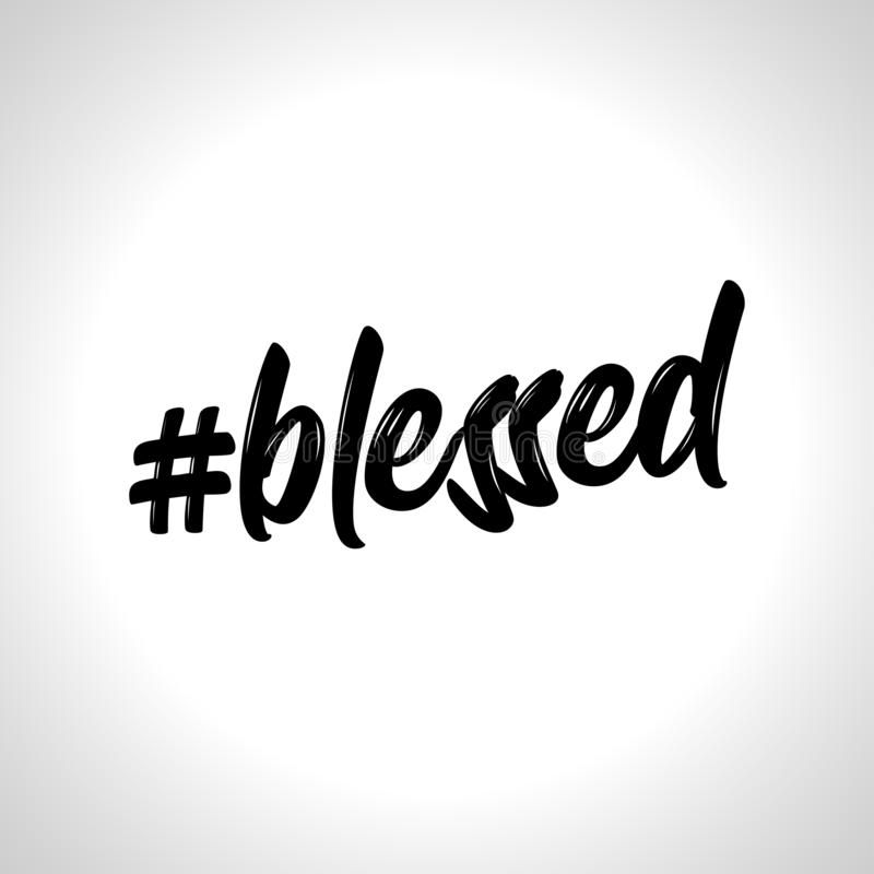Hashtag blessed - lettering message. vector illustration