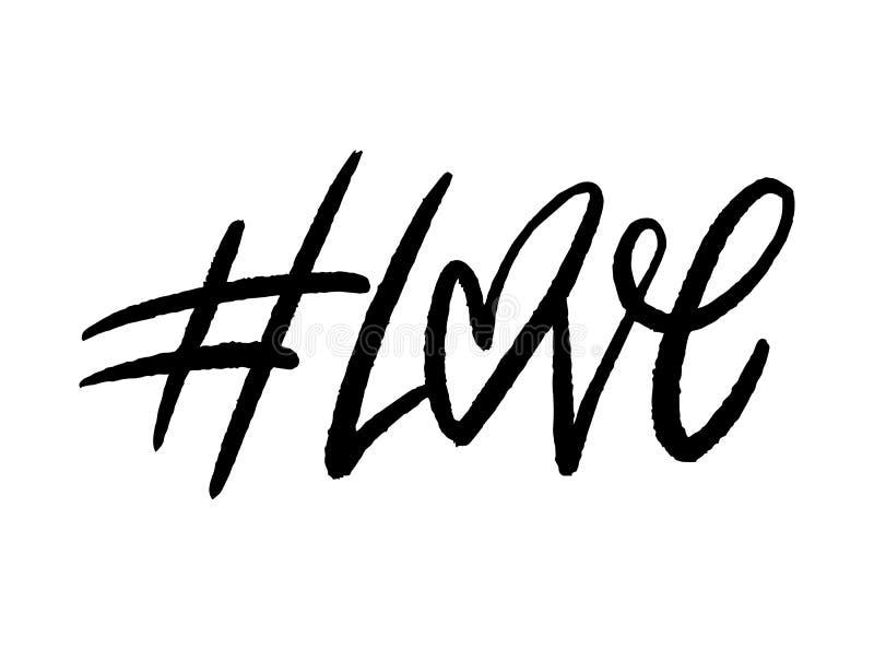 Hashtag f?r?lskelse Utdraget vektoruttryck för hand från ett socialt nätverk royaltyfri illustrationer