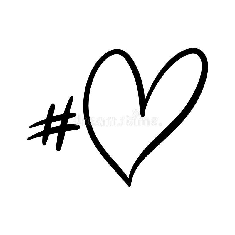 Hashtag f?r?lskelse Utdraget vektoruttryck f?r hand fr?n ett socialt n?tverk royaltyfri illustrationer