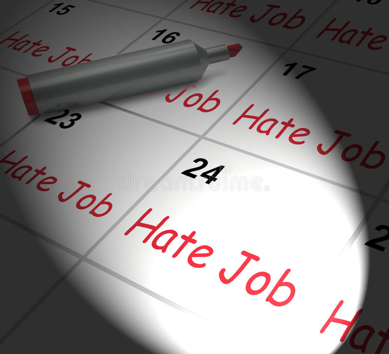 Hate Job Calendar Displays Miserable At Work. Hate Job Calendar Displaying Miserable At Work vector illustration