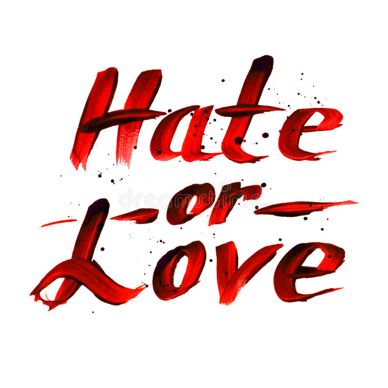 Hate or Love red sign, calligraphy vector design. Hate or Love red sign, red calligraphy vector design vector illustration