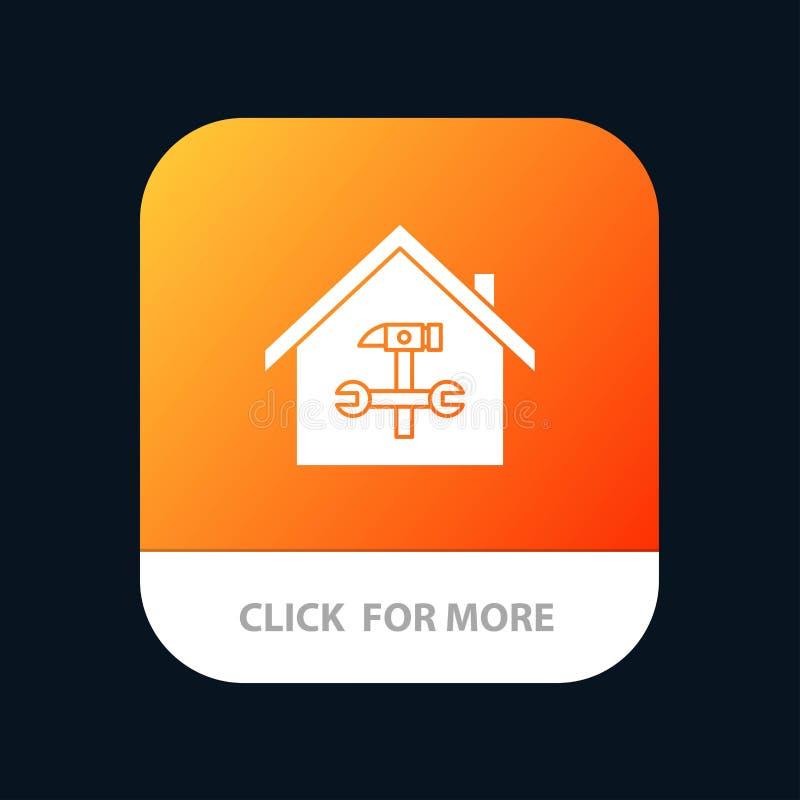 Haus, Gebäude, Bau, Reparatur, Hammer, Schlüssel mobiler App-Knopf Android und IOS-Glyph-Version lizenzfreie abbildung