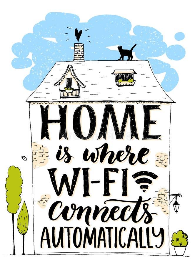 Haus ist, wo wifi automatisch anschließt Spaßphrase über Internet Handgemacht, gezeichnetes Haus mit Katze in der Hand beschrifte lizenzfreie abbildung