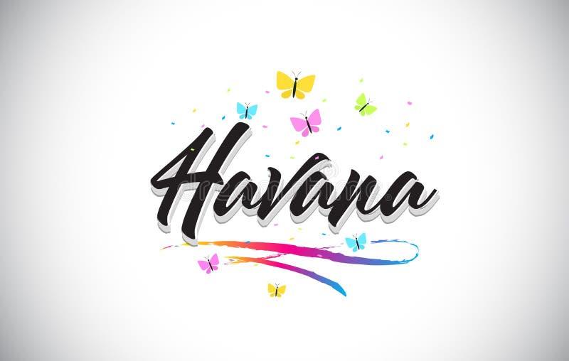 Havana Handwritten Vector Word Text con le farfalle e variopinto mormorano illustrazione di stock
