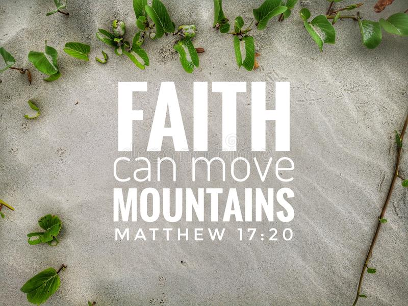 Have faith in God with bible verse design for Christianity with sandy beach background. The Bible is a collection of sacred texts or scriptures. Varying parts royalty free stock photos