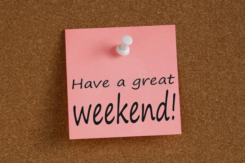Have a great weekend written on note stock photography