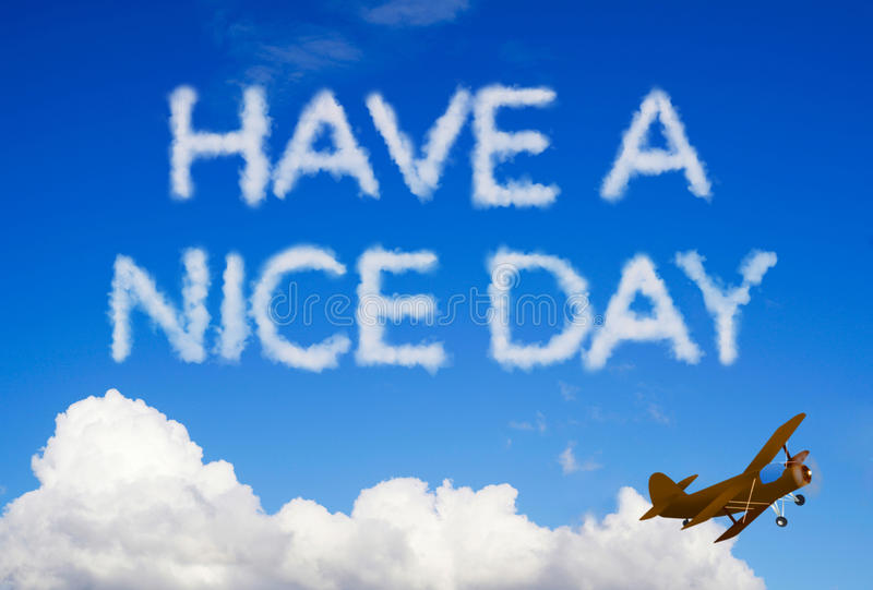 Have a nice day message. In the sky royalty free stock photography