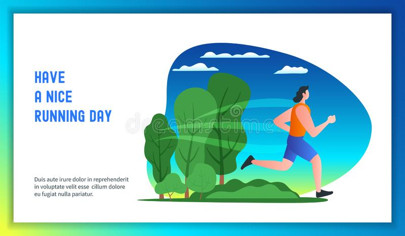 Have a nice running day. Young man running in a city park. Have a nice running day. Modern vector illustration adult background cartoon character design vector illustration