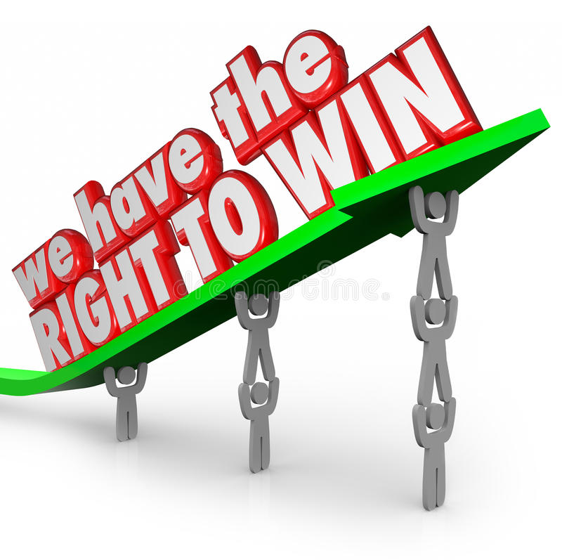 We Have the Right to Win Team Working Together Success Goal royalty free illustration