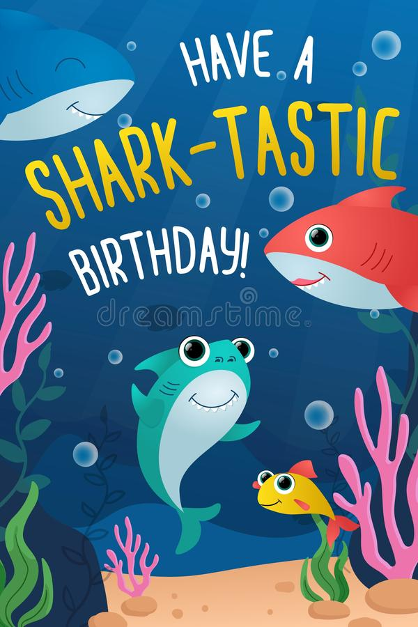Have shark-tastic birthday greeting card. Vector illustration. Joyful invitation to birth party of little child in marine underwater design flat style concept royalty free illustration