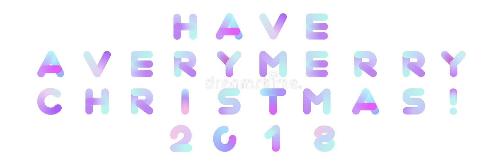 Have a Very Merry Christmas 2018 Vector Text. Xmas Typography. stock illustration