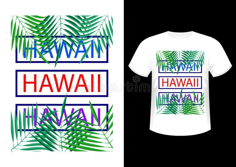 Hawaï, Modieuze modieuze ontwerpslogan, symbool, emblemen, grafiek en druk op een t-shirt stock illustratie