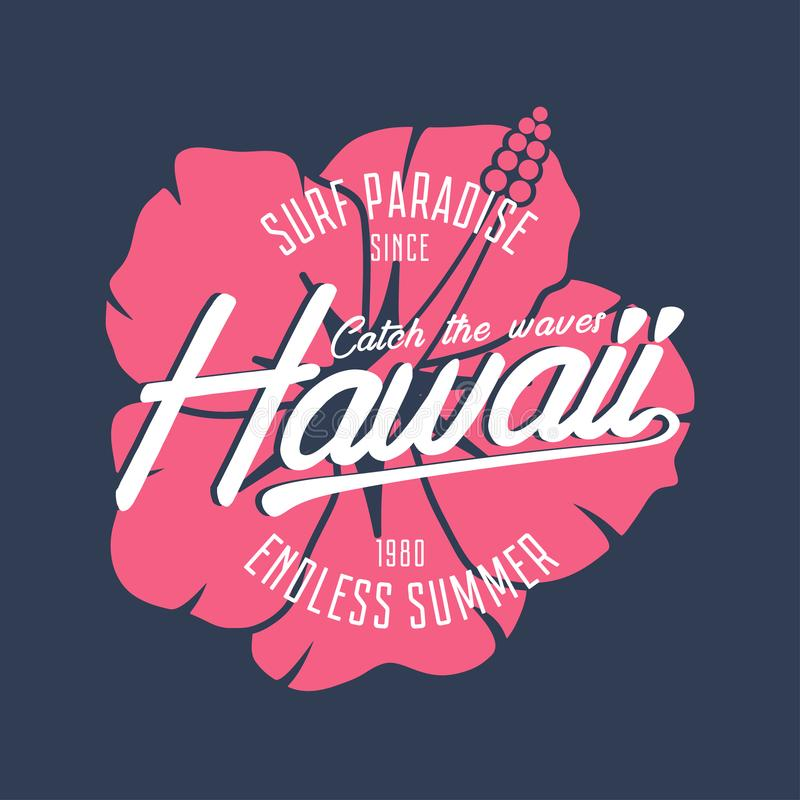 Hawaii typography graphics for t-shirt with hibiscus flower. Hawaiian surfing print for apparel and summer tee shirt. Vector. royalty free illustration