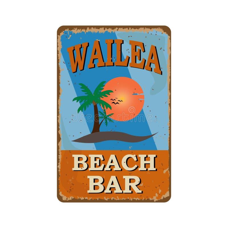 Hawaii Wailea vintage metal sign for tropical bar Welcome to Hawaii. Hawaii Wailea vintage metal sign for tropical bar vector illustration