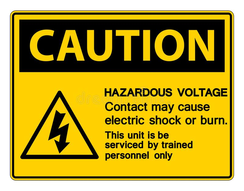Hazardous Voltage Contact May Cause Electric Shock Or Burn Sign On White Background. Safety dangerous high electricity protection risk power symbol energy vector illustration