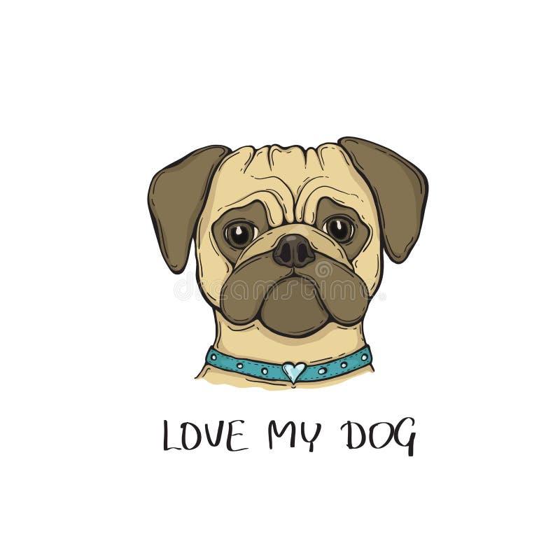 Head hundmops med kragen, hand-målad stående Älska min hundslogan royaltyfri illustrationer