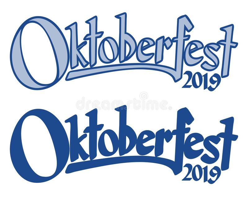 Header with text Oktoberfest 2019. Blue and white header with text Oktoberfest 2019, bavaria, label, lettering, headline, invitation, sticker, welcome, patch stock illustration