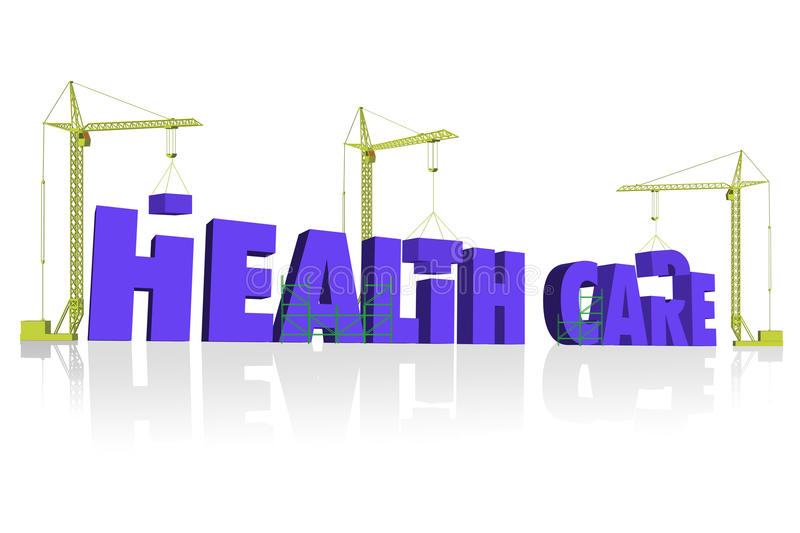 Health care building insurance. Health care 3D blue letters build by three construction cranes building insurance and healthcare vector illustration