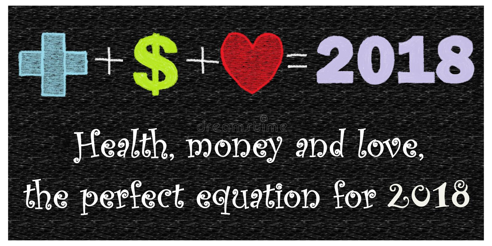 Health, money and love, the perfect equation for 2018. New Year greeting. Health, money and love, the perfect equation for 2018 stock illustration