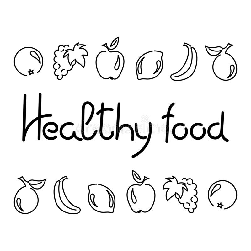 Healthy food, hand drawn text. Fruits, outline. Vector royalty free illustration