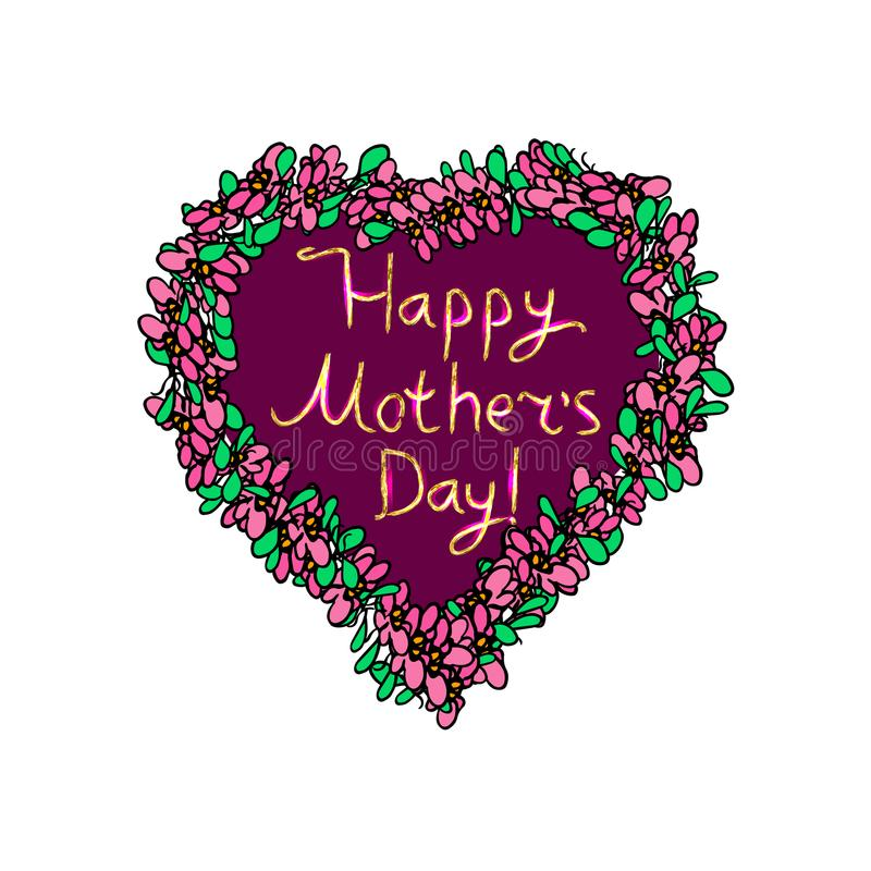 Heart with flowers around. Happy Mother`s Day gold inscription. Hand draw. Doodle. Vector image on isolated background vector illustration