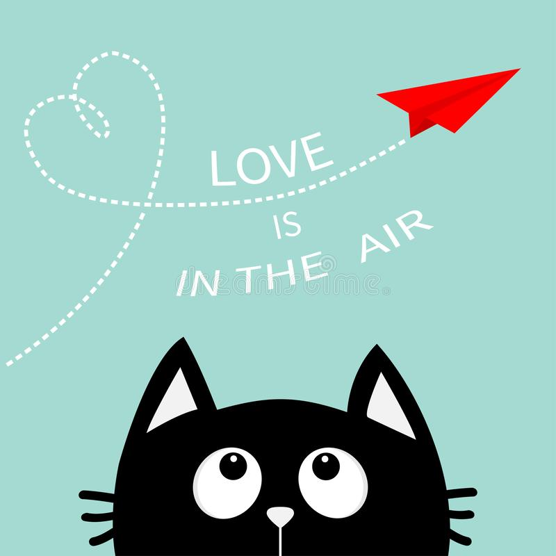 Heart loop Love is in the air text. Black cat looking up to red flying origami paper plane. Dashed line Valentines Day. Greeting. Card. Cute cartoon animal vector illustration