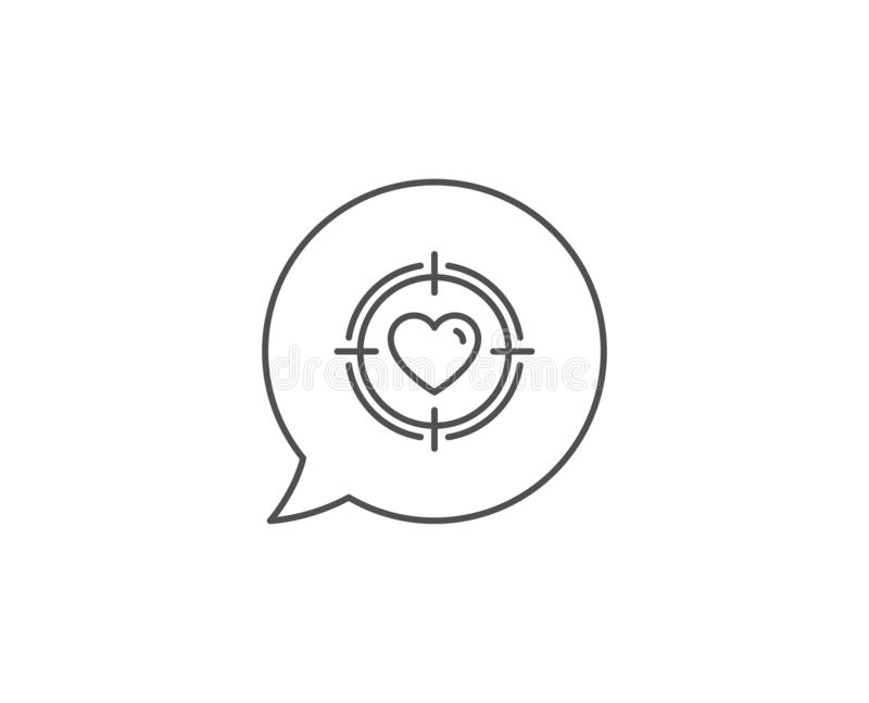 Heart in Target aim icon. Love symbol. Vector. Heart in Target aim line icon. Chat bubble design. Love dating symbol. Valentines day sign. Outline concept. Thin royalty free illustration