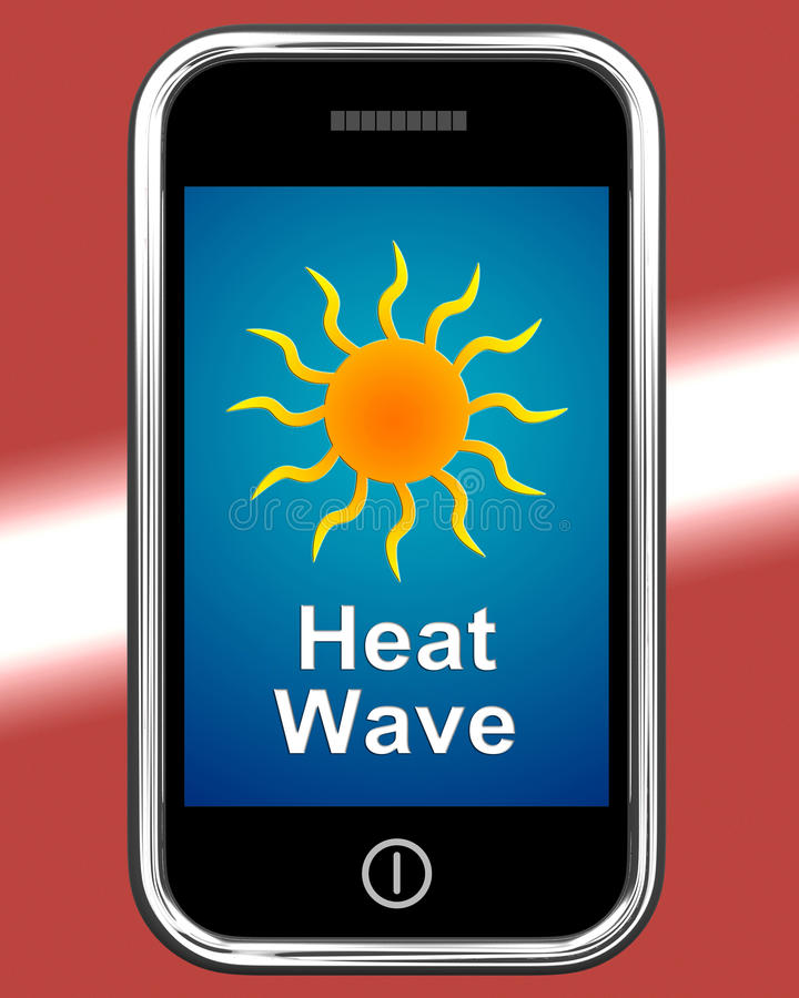 Heat Wave On Phone Means Hot Weather stock illustration