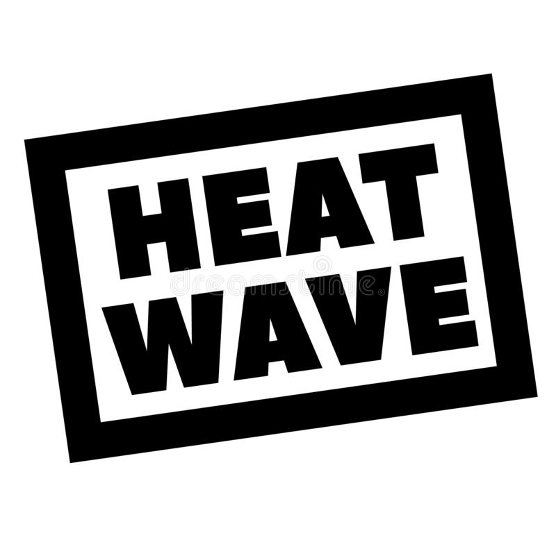 HEAT WAVE stamp on white. Stamps and advertisement labels series vector illustration