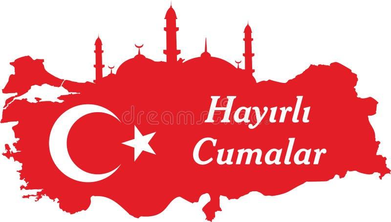 Heb een goed Vrijdagturks spreken: Hayirli Cumalar De kaart vectorillustratie van Turkije Vector van jumah mubarakah Vrijdag Muba stock illustratie