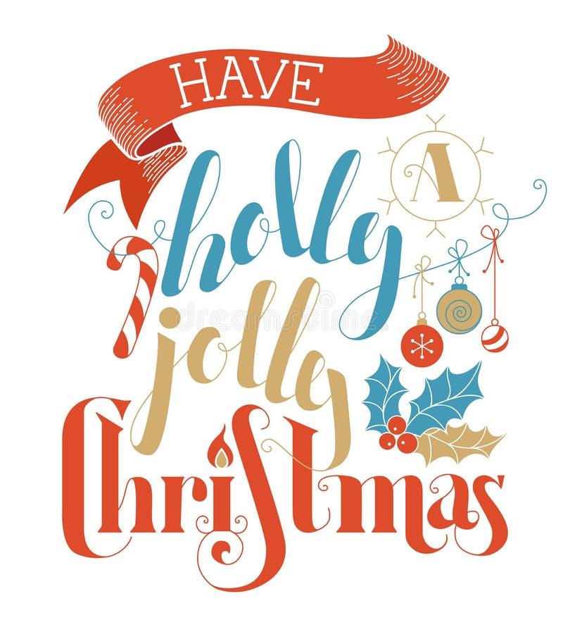 Heb Holly Jolly Christmas! stock illustratie