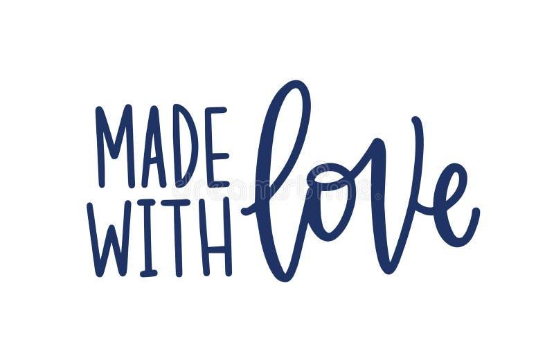 Hecho con amor Inscripción hecha a mano para las etiquetas o las etiquetas de productos handcrafted Frase o lema manuscrito con stock de ilustración
