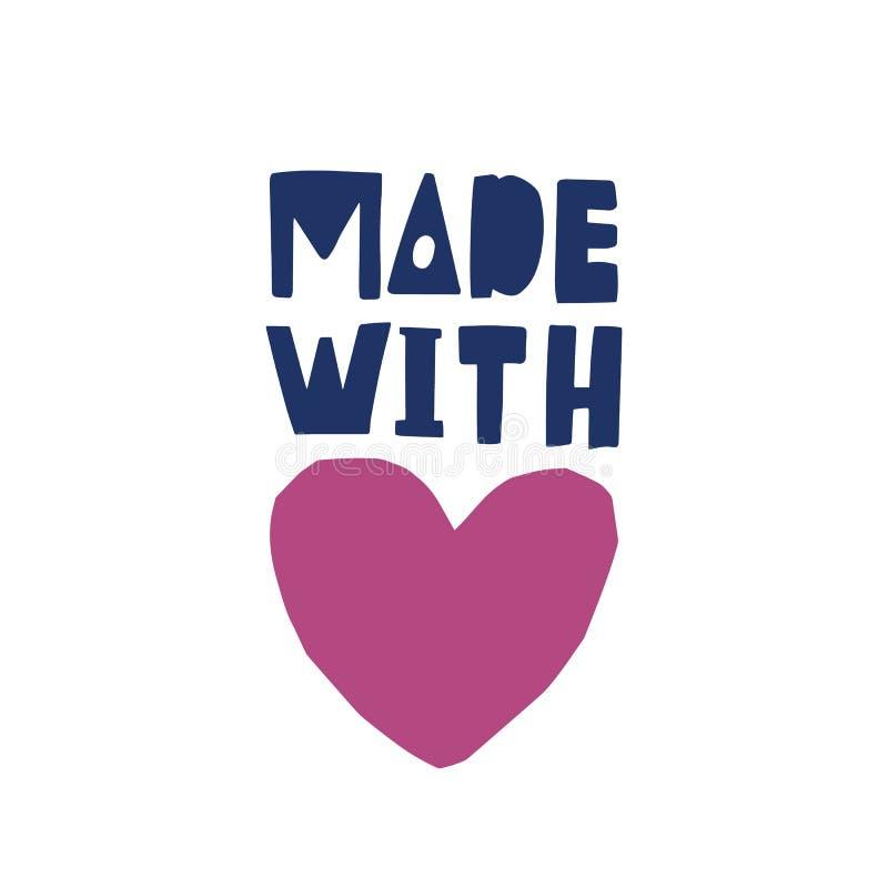 Hecho con amor Inscripción para las etiquetas o las etiquetas de los productos handcrafted manuscritos con la fuente caligráfica  libre illustration