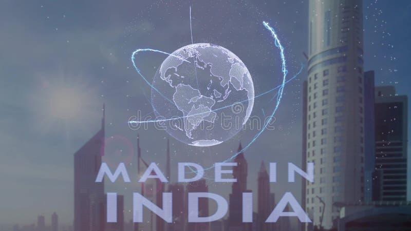 Hecho en el texto de la India con el holograma 3d de la tierra del planeta contra el contexto de la metr?poli moderna ilustración del vector